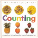 My First Look At Counting by Dorling Kindersley Limited 067981163x