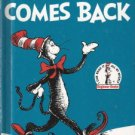 The Cat in the Hat Comes Back  by Dr. Seuss 0394800028