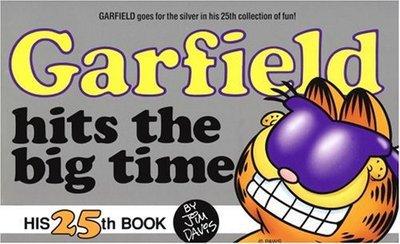 Garfield Hits the Big Time Book 25 Jim Davis 034538332x