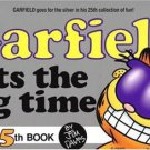 Garfield Hits the Big Time Book 25 Jim Davis 034538332x