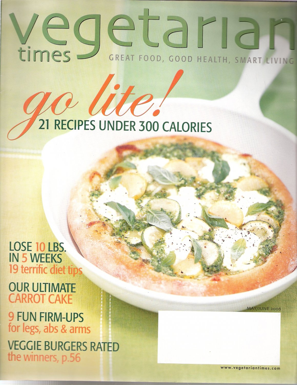 Vegetarian Times Magazine May/June 2006 21 Recipes Under 300 Calories