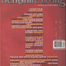 Berkshire Living Magazine November/December 2005 One-Year Anniversary