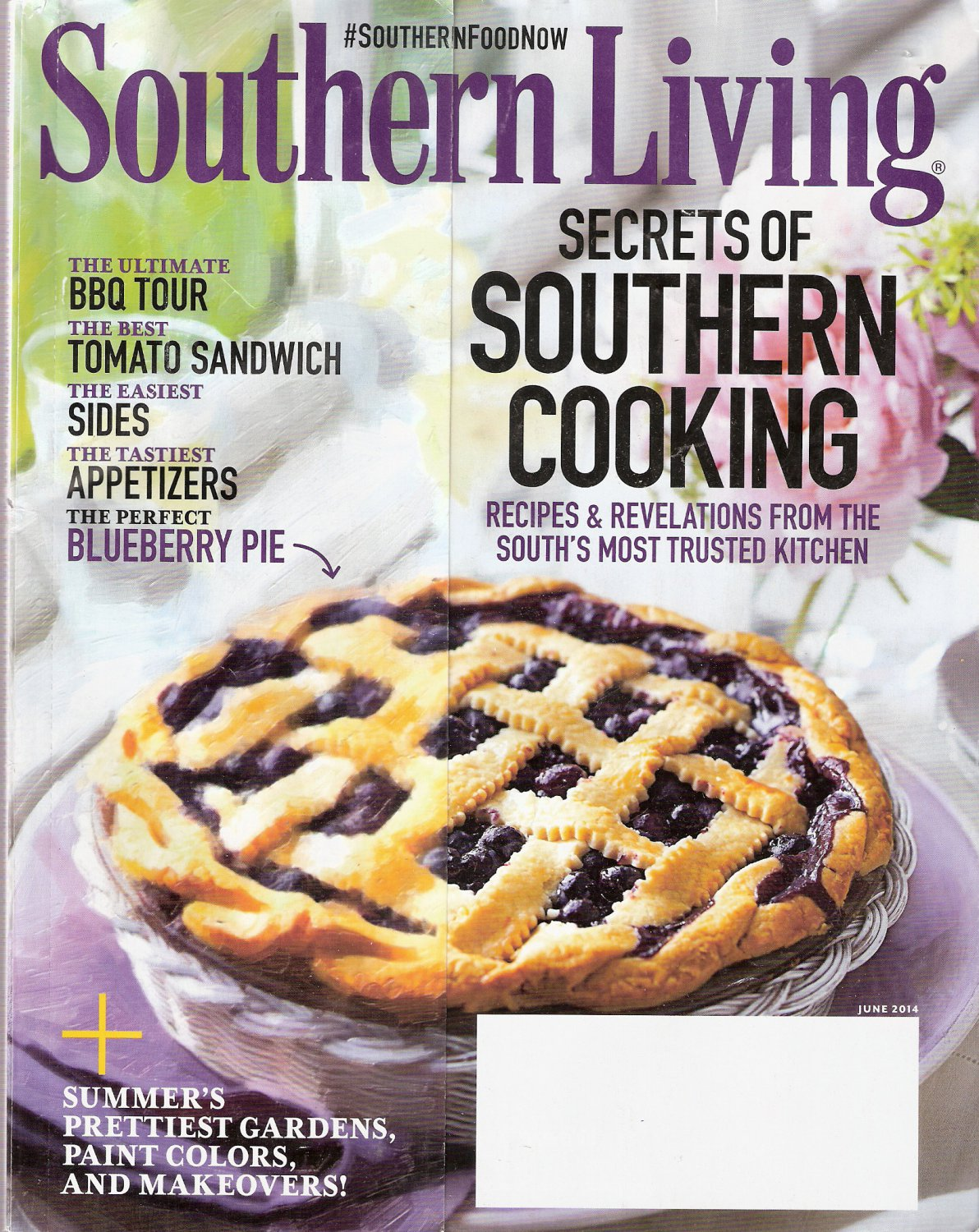 Southern Living Magazine June 2014 Secrets of Southern Cooking