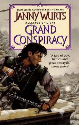 Grand Conspiracy: Alliance of Light Janny Wurts 0061054666