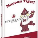"""Hello Maroon Tiger!"" Children's Book"