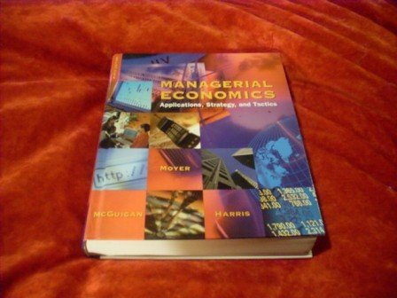Managerial Economics*Moyer McGuigan Harris*