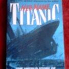 Her Name: Titanic*Charles Pellegrino*