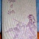 Vintage Novel By Dorothy Clark Wilson House of Earth