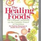 The Healing Foods By P. Hausman & J. Hurley