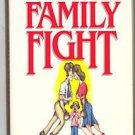 How to Enjoy A Family Fight Will Cunningham