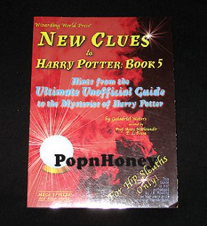 New Clues to HARRY POTTER: Book 5 Hints from the Ultimate Unofficial Guide