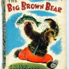 Vintage Little Golden Book ~ The Big Brown Bear