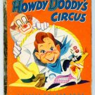 Vintage little Golden Book ~ Howdy Doody's Circus