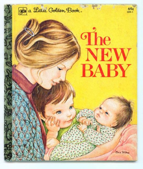 The New Baby Little Golden Book Eloise Wilkin