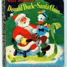 Donald Duck and Santa Claus Little Golden Book 1st Ed