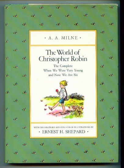 Children's Book WORLD OF CHRISTOPHER ROBIN ~ AA Milne HCDJ