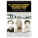 """Mississippi Burning "" Civil Rights Murder Conspiracy Trial"