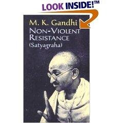 Gandhi and Non-Violence - The Spiritual Basis of Satyagraha