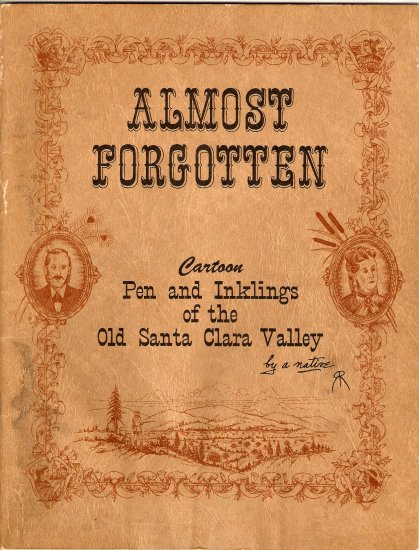 Ralph Rambo Almost Forgotten: 1964 SIGNED Santa Clara Valley California 1900 History