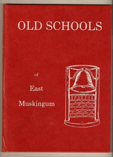 1984 84 Book Very Rare Old Schools of East Muskingum Ohio History 1st Edition First Near Mint