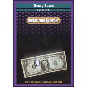 Dollar and Quarter (by Henry Evans)