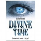 Divine Time (by Jason Palter)