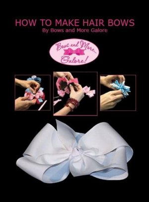 How to Make Boutique Hair Bows Video BAMG Step-by-Step Instructions DVD FREE SHIP Making