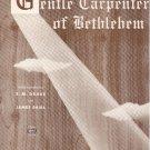 The Gentle Carpenter Of Bethlehem Sheet Music