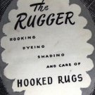 Vintage Rug Hooking leaflet, instruction on hooking, dyeing, shading and care of hooked rugs