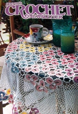 Annie's Crochet Newsletter No. 67 Flower Tablecloth Afghan Kitchen Towel Gardenia