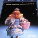 Tooth Fairy Doll  Fibre Craft Crochet Doll Pattern  Uses worsted weight yarn