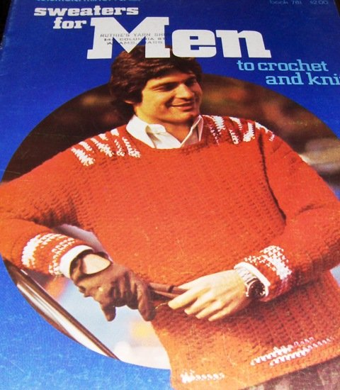 Retro Men's Sweater Patterns 1970's Crochet and Knitting Pattern