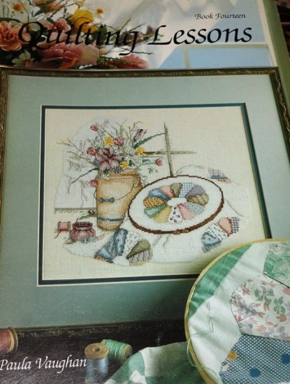 Paula Vaughan Cross Stitch Pattern Quilting Lessons Book 14 Quilter