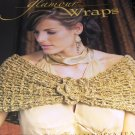 Crochet Pattern Glamour Evening Wraps 4 elegant tops for prom formal dress Ponchinis Ponchettes
