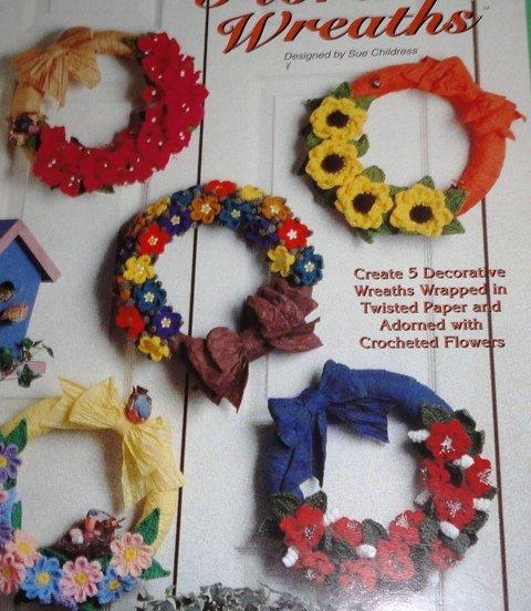 Crochet Flowers Floral Wreaths The Needlecraft Shop Crocheting Pattern