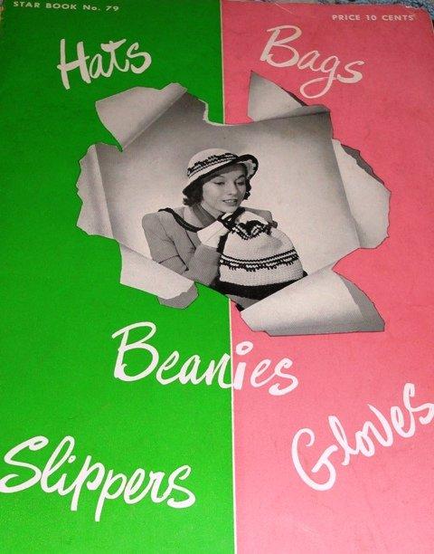 Hats Bags Beanies Slippers Star Book 79 Vintage Crochet Pattern