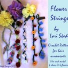 Flower Strings Hair Ornaments Crochet Pattern Instructions 6 flower and 4 stem designs
