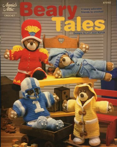 Annie's Attic Beary Tales Crochet Pattern For bears and their outfits