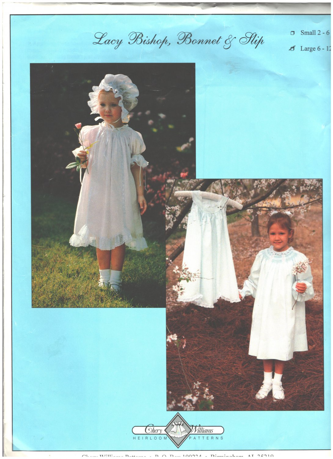 Lacy Bishop, Bonnet  & Slip Sewing Pattern Chery Williams Size 6-12 years