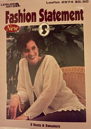 Fashion Statement Crochet Pattern Leisure Arts 2974