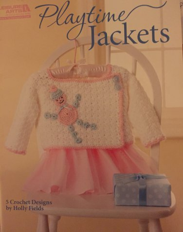 Leisure Arts 5510 Playtime Jackets Sweaters for toddlers 5 crochet designs Holly Fields