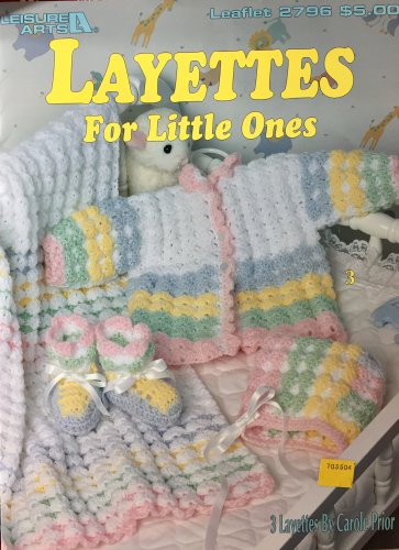 Leisure Arts 2796 Layettes for Little Ones crochet pattern 3 Layettes by Carole Prior