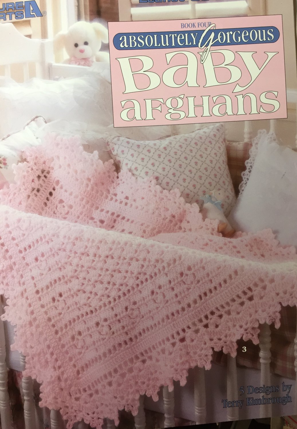 Absolutely Gorgeous Baby Afghans to crochet Leisure Arts 3015