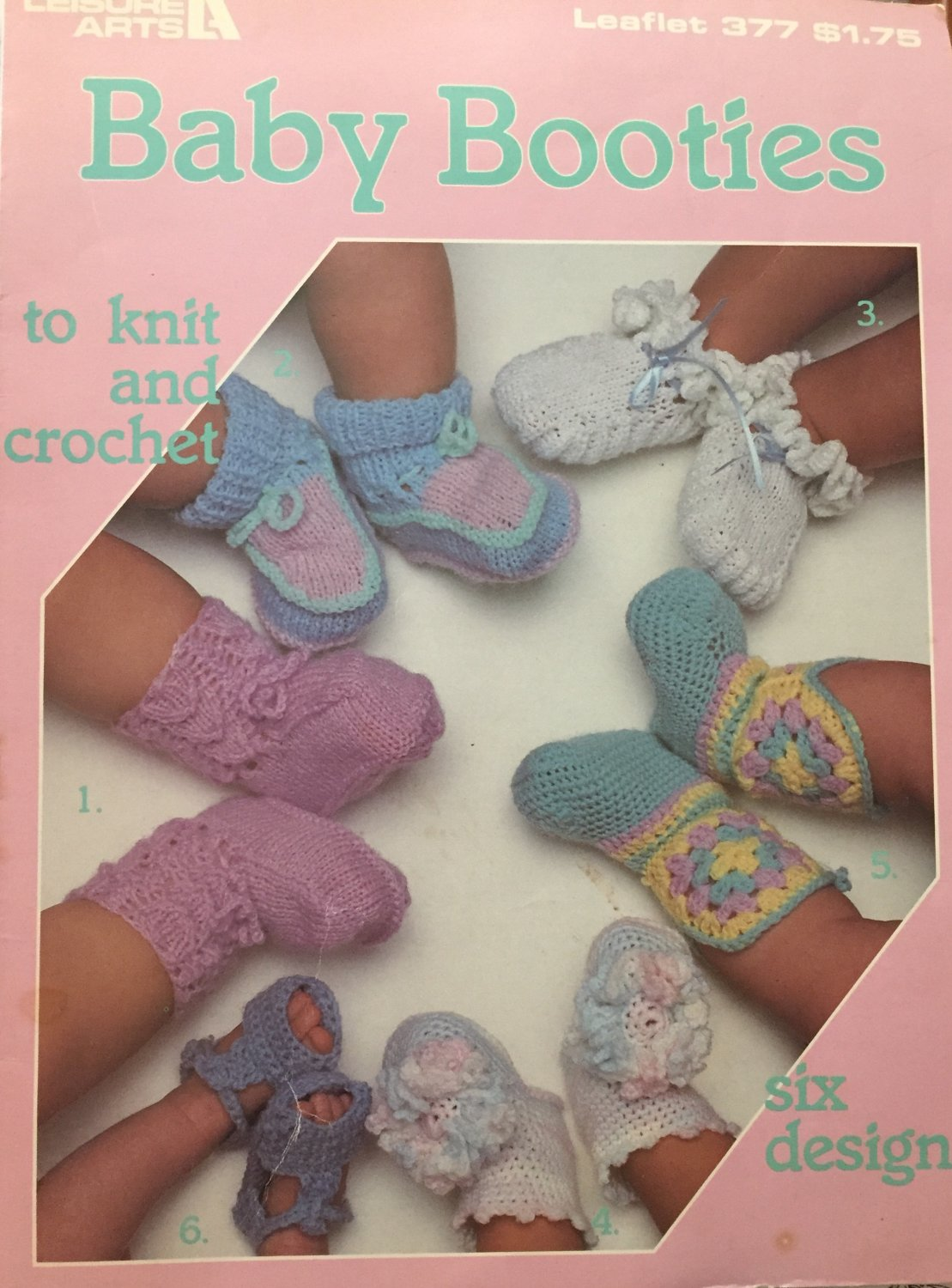 Baby Booties to Knit and Crochet Leisure Arts Six Designs #377