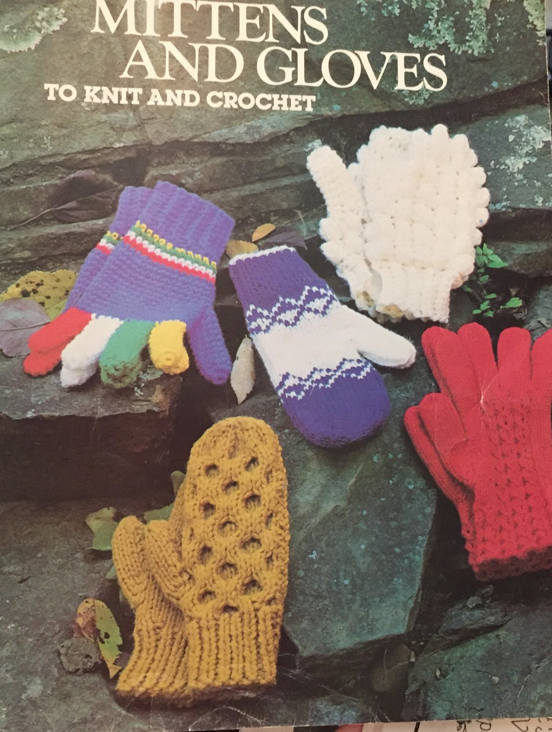 Mittens and  Gloves to Knit and Crochet  Leisure Arts 110