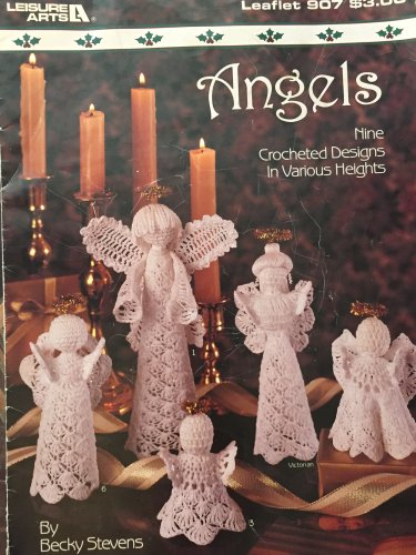 Leisure Arts 907  Angels Nine Crocheted Designs in Various Heights