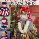 Mini Broom Dolls & Magnets Annie's Attic 874530 Crochet Pattern Designed by Michele Wilcox