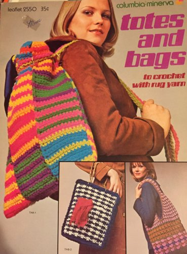 Totes and Bags Crochet Pattern Columbia Minerva 2550   retro 1970's