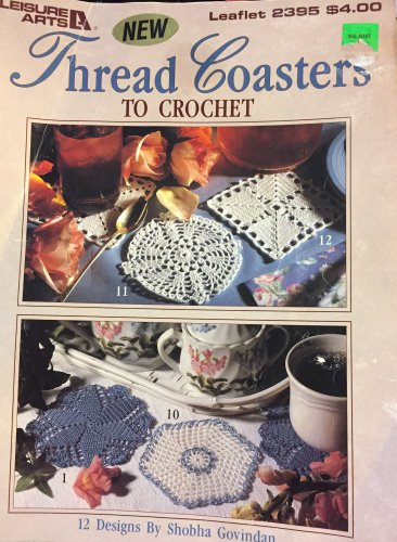 Thread Coasters to Crochet by Leisure Arts 2395
