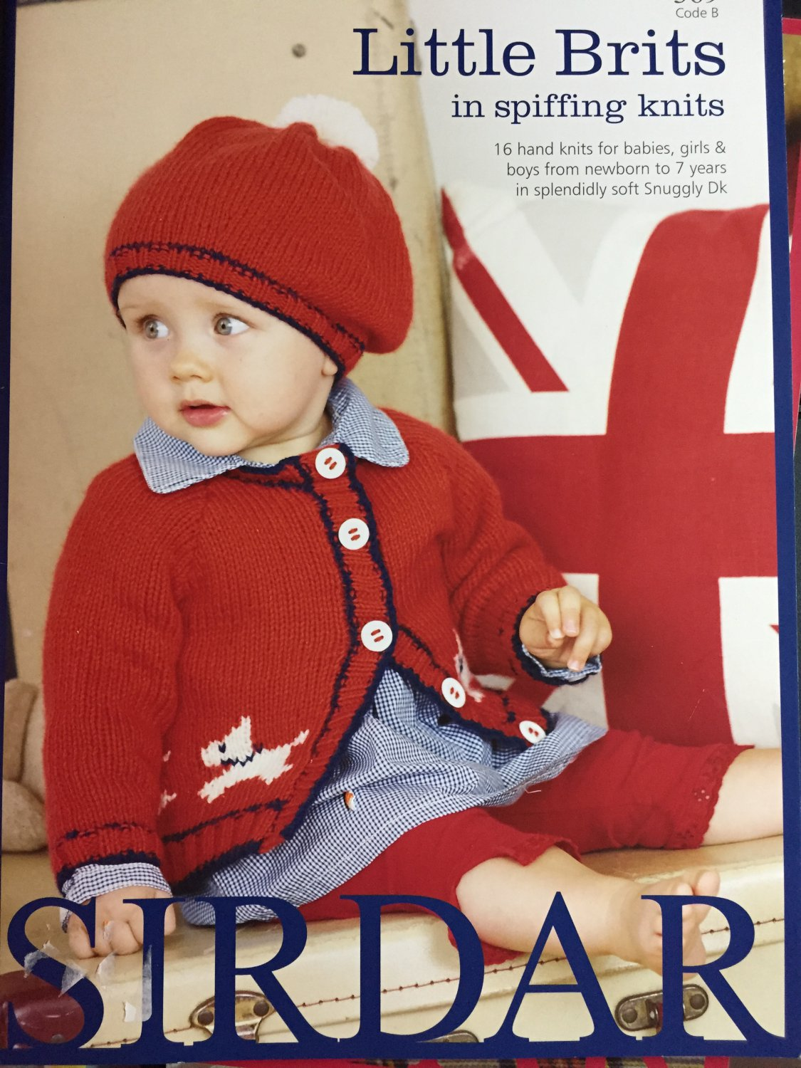 Sirdar 369 Little Brits in Spiffing Knits Knitting Patterns for Babies 16 designs